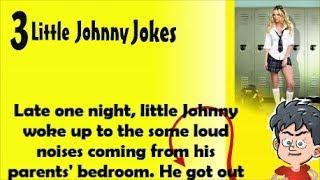 3 FUNNY LITTLE JOHNNY JOKES  Best ever joke crazy naked dad mama life