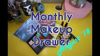 Monthly Makeup Drawer | SHOP MY STASH AUG '18 + MINI REVIEWS