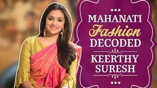 Mahanati Fashion Decoded with Keerthy Suresh | Fashion | Pinkvilla | Tollywood