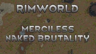 [8] Pemmican & Adventure Prep | RimWorld B19 Merciless Naked Brutality