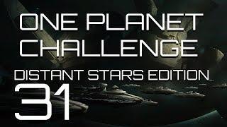 Stellaris - Distant Stars One Planet Challenge - Episode 31 - Definition of Insanity