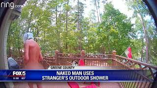 Naked man uses stranger's shower