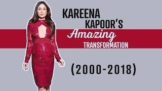 Kareena Kapoor's amazing transformation (2000-2018)