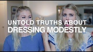 Untold Truths About Dressing Modestly