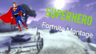 SUPERHERO fortnite montage/FORTNITE Pro Player montage