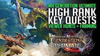 Monster Hunter Generations Ultimate High Rank Part 8 - Prowler & Hunter 5-7 Star Key Hub Quests