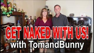 Get Naked with us Tom and Bunny talk about clothing optional resorts