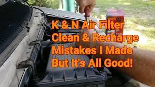 K&N Air Filter Recharge! A Naked Handyman Screws Up!