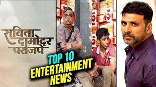 Top 10 Entertainment News | Weekly Wrap | Chumbak, Savita Damodar Paranjape, Pipsi, Faster Fene 2