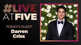 Broadway.com #LiveatFive with Darren Criss