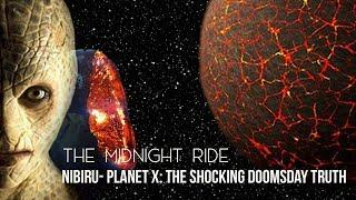 Nibiru- Planet X: The Shocking Doomsday Truth
