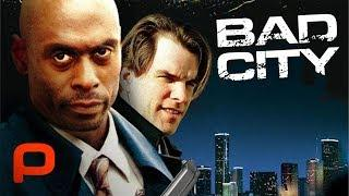 Bad City (Full Movie) Crime Thriller. Dirty cop, Drug kingpin