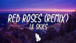 Lil Skies - Red Roses (LIOHN Remix) (Lyrics/Lyric Video)