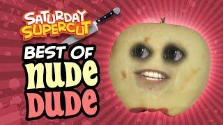 The Best of Nude Dude! (Saturday Supercut)