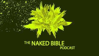 Naked Bible Podcast 218 — Authorship and Date of the Book of Job