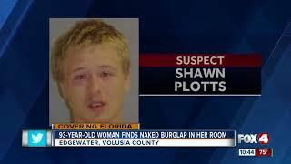 Woman finds naked man in her bedroom