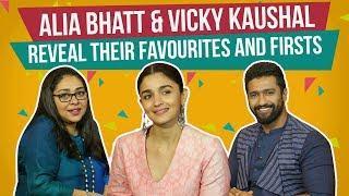 Alia Bhatt & Vicky Kaushal reveal their favourites and firsts | Raazi | Pinkvilla