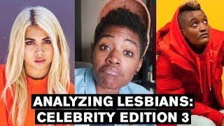 Analyzing Lesbians: Celebrity Edition 3