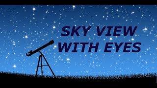 See the stars with naked eyes   நம் கண்களால் நட்சத்திரங்களை எப்படிக் காண்பது