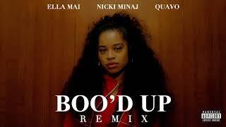 Ella Mai – Boo'd Up (Remix) ft. Nicki Minaj & Quavo
