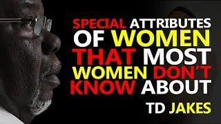 TD JAKES ► A WOMAN WITH A VERY HIGH SELF ESTEEM