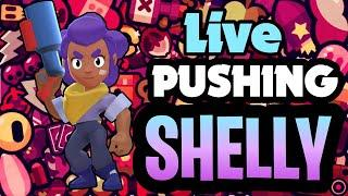 TRYING TO PUSH SHELLY (FAIL ???? )| BRAWL STARS LIVE!
